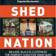 Shed Nation by Popular Mechanics
